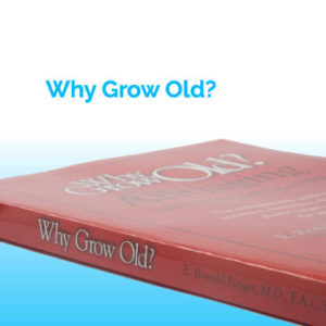 Why-Grow-Old1